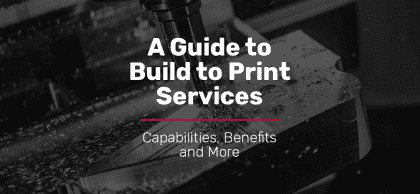 guide to build to print manufacturing