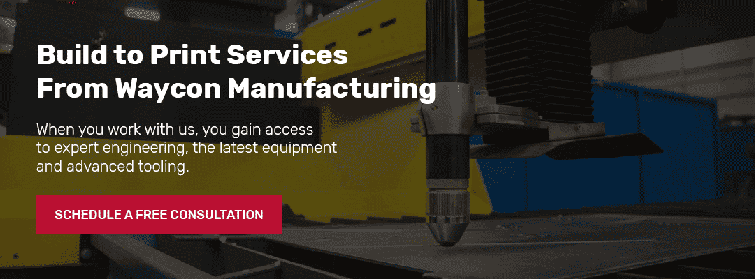 build to print services from waycon manufacturing